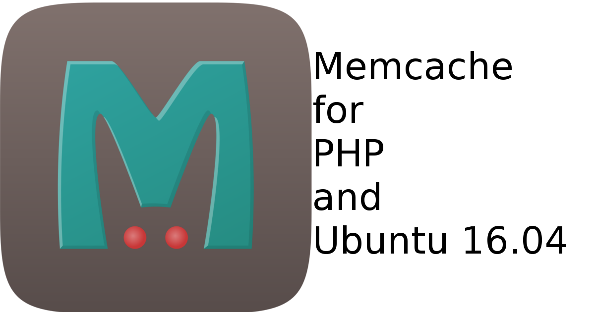Installing Memcache on Ubuntu 16.04 for PHP