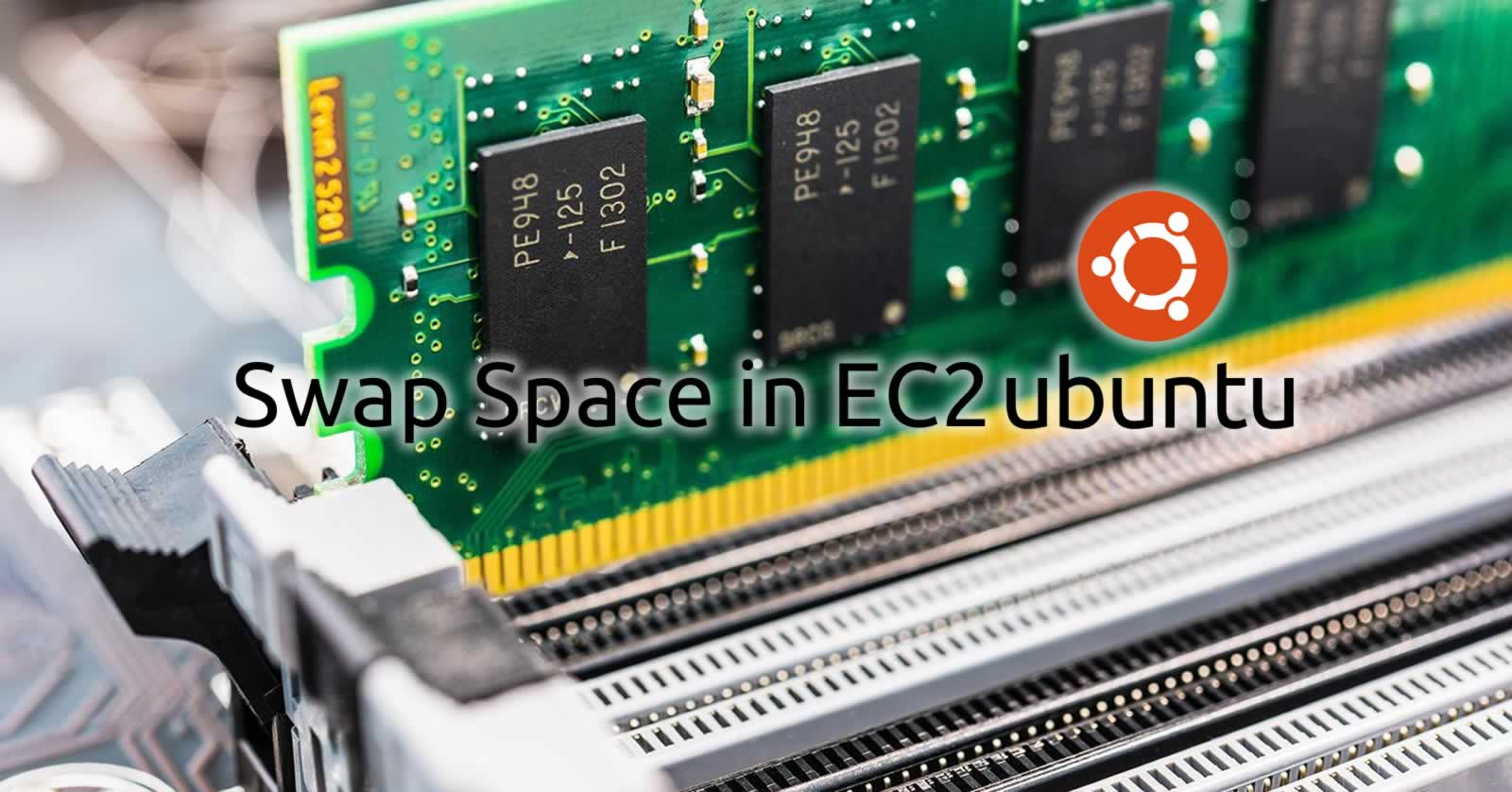 Swap Space in EC2 Ubuntu